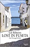 Additional information for title Lost in Fuseta : ein Portugal-Krimi