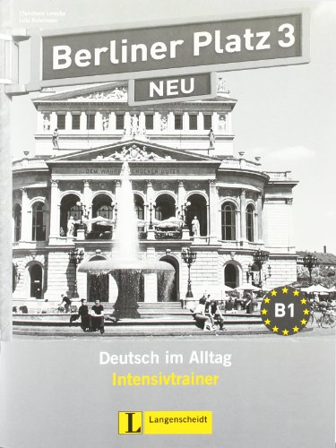 Berliner Platz Neu: Intensivtrainer 3 (German Edition)