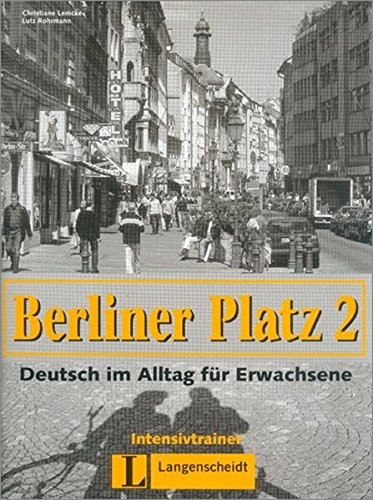 Berliner Platz 2: Intensivtrainer
