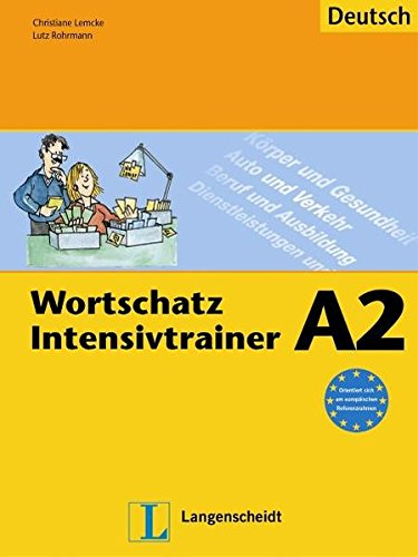Wortschatz Intensivtrainer: Ubungsheft A2 (German Edition)
