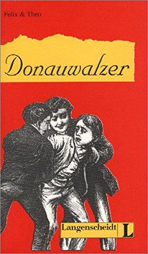 Felix Und Theo - Level 1: Donauwalzer (German Edition)