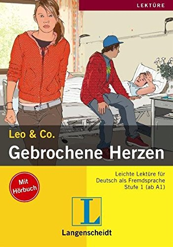 Leo & Co.: Gebrochene Herzen (German Edition)