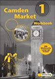 Camden Market - Ausgabe 1998: Workbook 1 mit Multimedia Language Trainer
