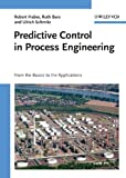 Predictive control in process engineering [electronic resource] : from the basics to the applications.