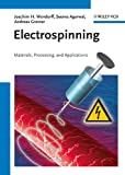 Electrospinning [electronic resource] : materials, processing, and applications