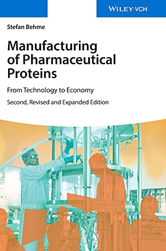 MANUFACTURING OF PHARMACEUTICAL PROTEINS, 2ED