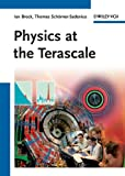 Physics at the terascale [electronic resource].