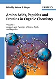 Amino Acids, Peptides and Proteins in Organic Chemistry, Analysis and Function of Amino Acids and Peptides [electronic resource] : Analysis and Function of Amino Acids and Peptides.