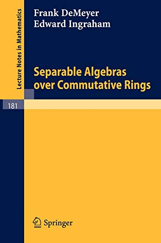 PDF Separable Algebras over Commutative Rings Lecture Notes in Mathematics