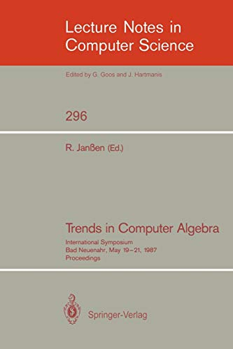 PDF Trends in Computer Algebra International Symposium Bad Neuenahr May 19 21 1987 Proceedings Lecture Notes in Computer Science