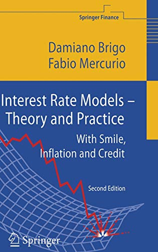 Interest Rate Models - Theory and Practice: With Smile, Inflation and Credit (Springer Finance)