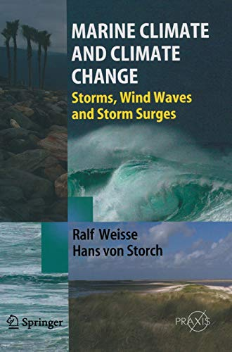 Marine climate and climate change : storms, wind waves and storm surges