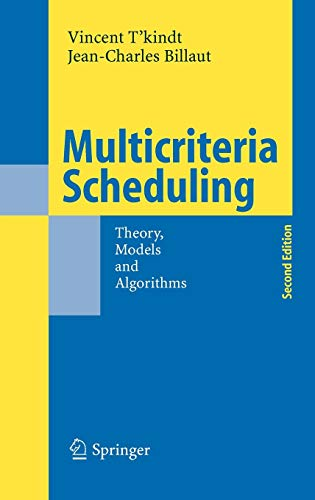 Book Cover: Multicriteria Scheduling: Theory, Models and Algorithms