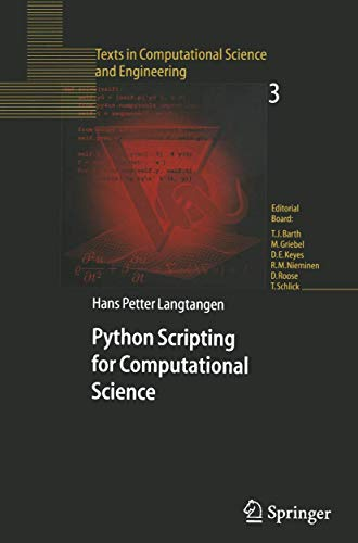 Python Scripting for Computational Science (Texts in Computational Science and Engineering) (v. 3)