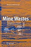 Mine Wastes: Characterization, Treatment and Environmental Impacts