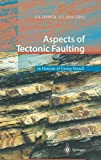 Aspects of Tectonic Faulting