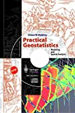 Practical Geostatistics:  Modeling and Spatial Analysis (with CD-ROM)
