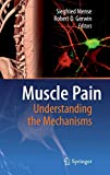 Muscle Pain - An Update by Mense and Gerwin