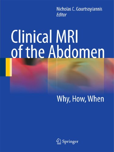 CLINICAL MRI OF THE ABDOMEN: WHY,HOW,WHEN