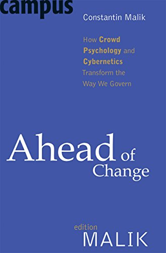 PDF Ahead of Change How Crowd Psychology and Cybernetics Transform the Way We Govern