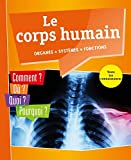 Le corps humain : organes, systèmes, fonctions |