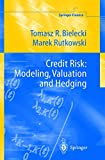 Credit Risk- Modelling Valuation and Hedging