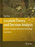 Location Theory and Decision Analysis | Yupo Chan