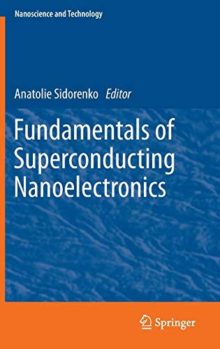 PDF Fundamentals of Superconducting Nanoelectronics