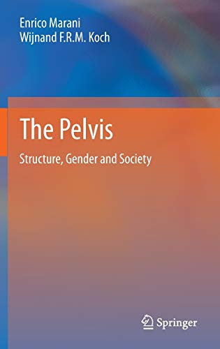 THE PELVIS: STRUCTURE, GENDER AND SOCIETY (HB 2014)