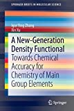 A New-Generation Density Functional [electronic resource] : Towards Chemical Accuracy for Chemistry of Main Group Elements