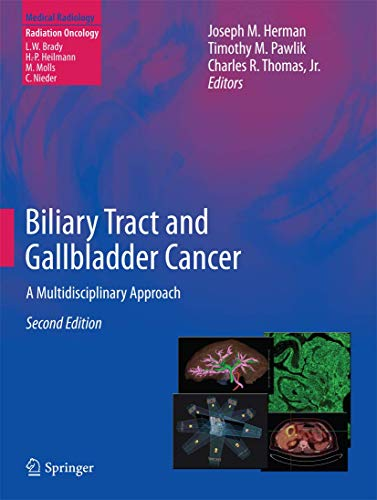 BILIARY TRACT & GALLBLADDER CANCER A MULTIDISCIPLINARY APPROACH, 2ED