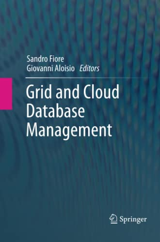 Grid and Cloud Database Management - Sandro Fiore, Giovanni Aloisio