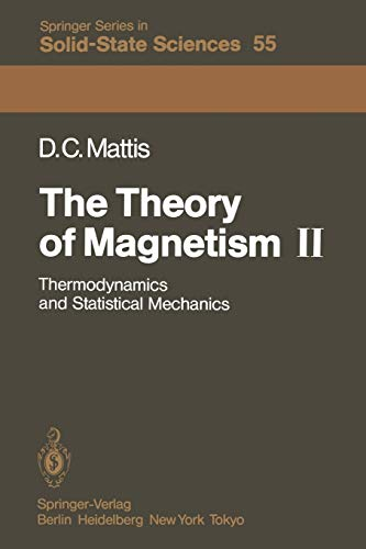 PDF The Theory of Magnetism II Thermodynamics and Statistical Mechanics Springer Series in Solid State Sciences Volume 55