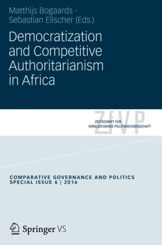Democratization and Competitive Authoritarianism in Africa [Paperback]