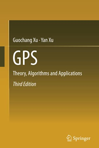 GPS THEORY ALGORITHMS AND APPLICATIONS 3ED (HB 2016)