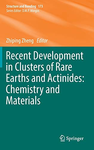 PDF Recent Development in Clusters of Rare Earths and Actinides Chemistry and Materials Structure and Bonding