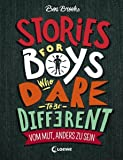 Stories for boys who dare to be different : vom Mut, anders zu sein