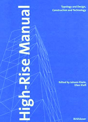 High-rise Manual by Johann Eisele (Editor), Ellen Kloft (Editor)