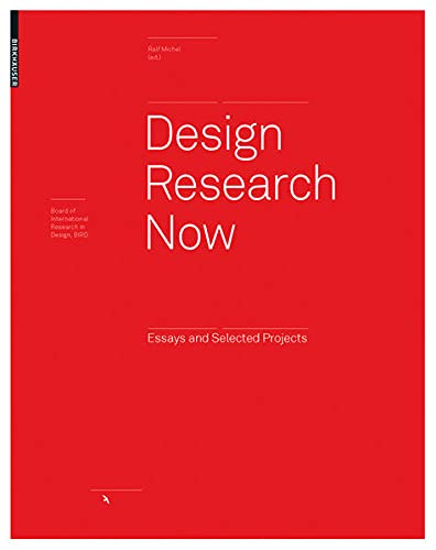ralf michel design research now essays and selected projects Hypertrophiertes design und konsumverhalten  ralf (hg): design research now: essays and selected projects (board of international research in design),.