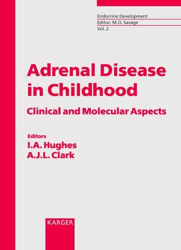 ADRENAL DISEASE IN CHILDHOOD: CLINICAL AND MOLECULAR ASPECTS: 2