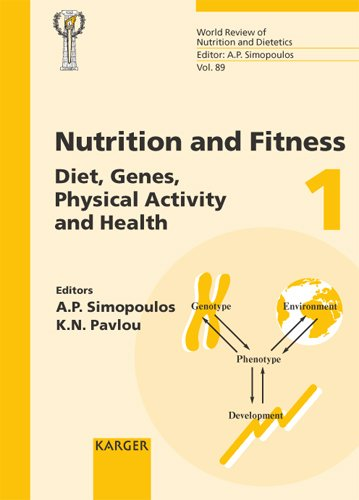 Diet, Gene, Physical Activity and Health 4th International Conference on Nutrition and Fitness, Athens, May 2000 (World Review of Nutrition and Dietetics) - A.P. Simopoulos, A.P. Simopoulos, K.N. Pavlou, K.N. Pavlou, B. Koletzko