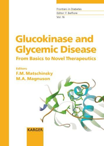 GLUCOKINASE AND GLYCEMIC DISEASE, VOL-16