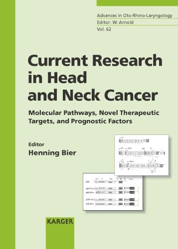 CURRENT RESEARCH IN HEAD AND NECK CANCER