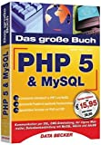 Das Groe Buch PHP5 & MySQL
