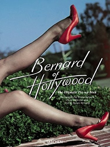 Bernard of Hollywood: The Ultimate Pin-Up Book (Specials)