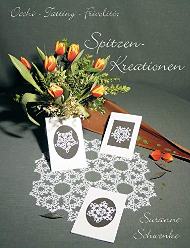 Occi-Tatting-Frivolite: Spitzen-Kreationen (German Edition)
