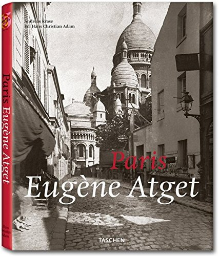 Atget, Paris (Taschen 25th Anniversary Edition)