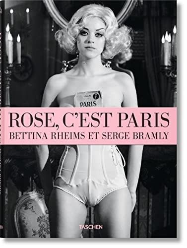 Rose, c'est Paris: Bettina Rheims & Serge Bramly (Book & DVD)