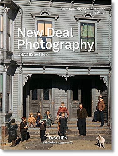 New Deal Photography: USA 1935-1943 - Peter Walther