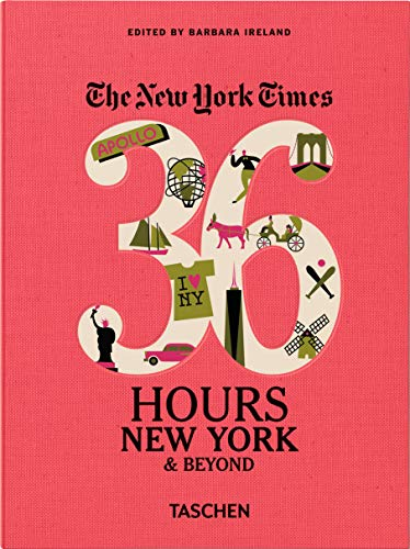 The New York Times: 36 Hours, New York & Beyond - Barbara Ireland